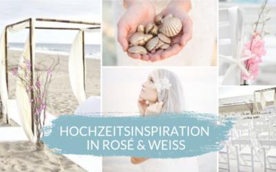 Strandhochzeit Inspiration in zartem rosé und weiß