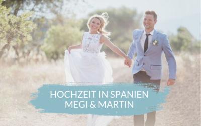 Warum Megi und Martin nach Andalusien durchgebrannt sind…